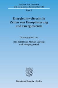 Cover Energieumweltrecht in Zeiten von Europäisierung und Energiewende