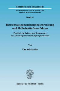Cover Betriebsausgabenabzugsbeschränkung und Halbeinkünfteverfahren