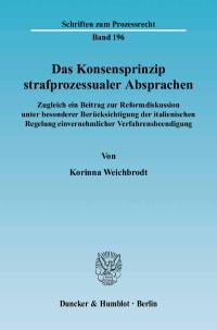 Cover Das Konsensprinzip strafprozessualer Absprachen