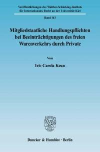Cover Mitgliedstaatliche Handlungspflichten bei Beeinträchtigungen des freien Warenverkehrs durch Private