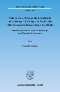 Cover Autonome unbemannte bewaffnete Luftsysteme im Lichte des Rechts des internationalen bewaffneten Konflikts