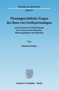Cover Planungsrechtliche Fragen des Baus von Großsportanlagen