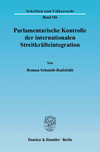 Cover Parlamentarische Kontrolle der internationalen Streitkräfteintegration