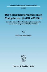 Cover Der Unternehmerregress nach Maßgabe der §§ 478, 479 BGB