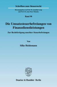 Cover Die Umsatzsteuerbefreiungen von Finanzdienstleistungen