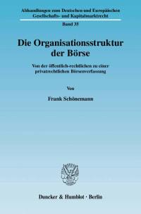 Cover Die Organisationsstruktur der Börse
