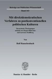 Cover Mit direktdemokratischen Verfahren zu postkonventionellen politischen Kulturen