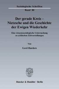 Cover Der gerade Kreis - Nietzsche und die Geschichte der Ewigen Wiederkehr