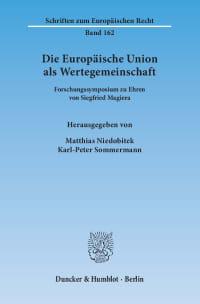 Cover Die Europäische Union als Wertegemeinschaft
