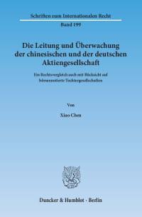 Cover Die Leitung und Überwachung der chinesischen und der deutschen Aktiengesellschaft