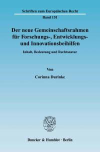 Cover Der neue Gemeinschaftsrahmen für Forschungs-, Entwicklungs- und Innovationsbeihilfen