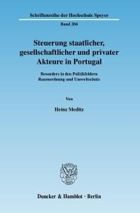 Cover Steuerung staatlicher, gesellschaftlicher und privater Akteure in Portugal