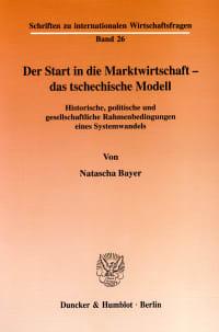 Cover Der Start in die Marktwirtschaft - das tschechische Modell
