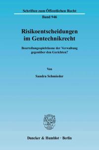 Cover Risikoentscheidungen im Gentechnikrecht