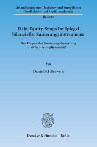 Cover Debt-Equity-Swaps im Spiegel bilanzieller Sanierungsinstrumente