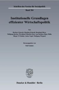 Cover Institutionelle Grundlagen effizienter Wirtschaftspolitik