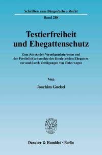 Cover Testierfreiheit und Ehegattenschutz
