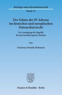 Cover Der Schutz der IP-Adresse im deutschen und europäischen Datenschutzrecht