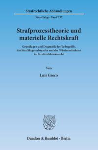 Cover Strafprozesstheorie und materielle Rechtskraft