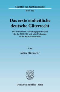 Cover Das erste einheitliche deutsche Güterrecht