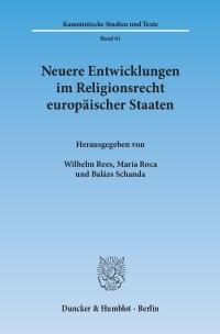Cover Neuere Entwicklungen im Religionsrecht europäischer Staaten