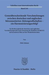 Cover Grenzüberschreitende Verschmelzungen zwischen deutschen und englischen börsennotierten Aktiengesellschaften – ein Harmonisierungserfolg?