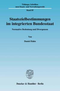 Cover Staatszielbestimmungen im integrierten Bundesstaat