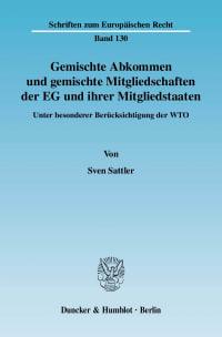 Cover Gemischte Abkommen und gemischte Mitgliedschaften der EG und ihrer Mitgliedstaaten