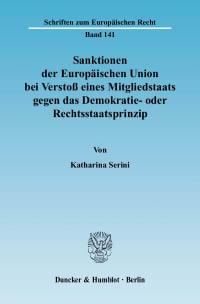 Cover Sanktionen der Europäischen Union bei Verstoß eines Mitgliedstaats gegen das Demokratie- oder Rechtsstaatsprinzip