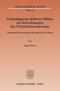 Cover Technologische Spillover-Effekte als Determinanten des Wirtschaftswachstums