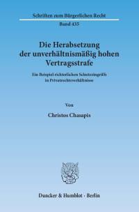 Cover Die Herabsetzung der unverhältnismäßig hohen Vertragsstrafe