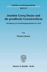 Cover Joachim Georg Darjes und die preußische Gesetzesreform