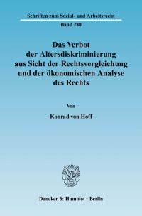 Cover Das Verbot der Altersdiskriminierung aus Sicht der Rechtsvergleichung und der ökonomischen Analyse des Rechts