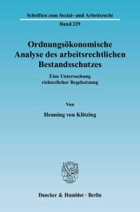 Cover Ordnungsökonomische Analyse des arbeitsrechtlichen Bestandsschutzes