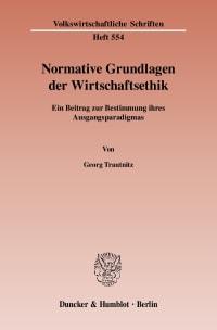 Cover Normative Grundlagen der Wirtschaftsethik