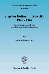 Cover Stephan Kuttner in Amerika 1940–1964