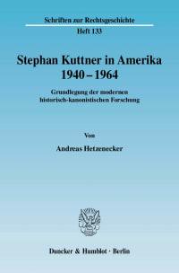 Cover Stephan Kuttner in Amerika 1940–1964