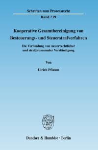 Cover Kooperative Gesamtbereinigung von Besteuerungs- und Steuerstrafverfahren