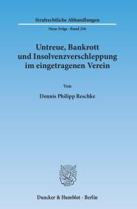 Cover Untreue, Bankrott und Insolvenzverschleppung im eingetragenen Verein