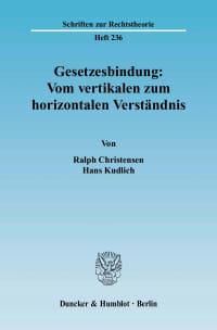Cover Gesetzesbindung: Vom vertikalen zum horizontalen Verständnis