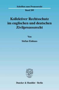 Cover Kollektiver Rechtsschutz im englischen und deutschen Zivilprozessrecht