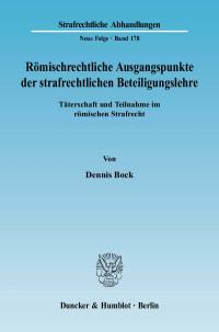 Cover Römischrechtliche Ausgangspunkte der strafrechtlichen Beteiligungslehre
