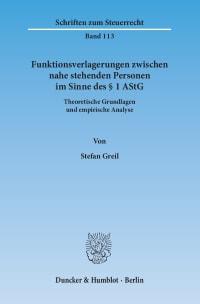 Cover Funktionsverlagerungen zwischen nahe stehenden Personen im Sinne des § 1 AStG