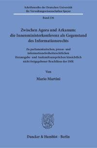 Cover Zwischen Agora und Arkanum: die Innenministerkonferenz als Gegenstand des Informationsrechts