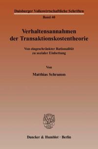 Cover Verhaltensannahmen der Transaktionskostentheorie