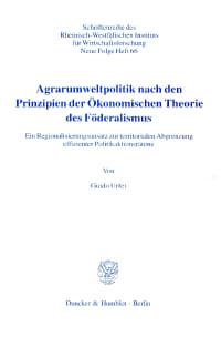 Cover Agrarumweltpolitik nach den Prinzipien der Ökonomischen Theorie des Föderalismus