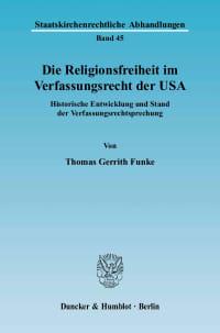 Cover Die Religionsfreiheit im Verfassungsrecht der USA