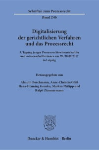 Cover Digitalisierung der gerichtlichen Verfahren und das Prozessrecht