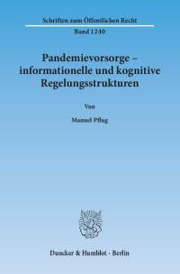 Cover Pandemievorsorge – informationelle und kognitive Regelungsstrukturen