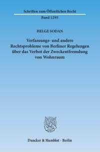Cover Verfassungs- und andere Rechtsprobleme von Berliner Regelungen über das Verbot der Zweckentfremdung von Wohnraum